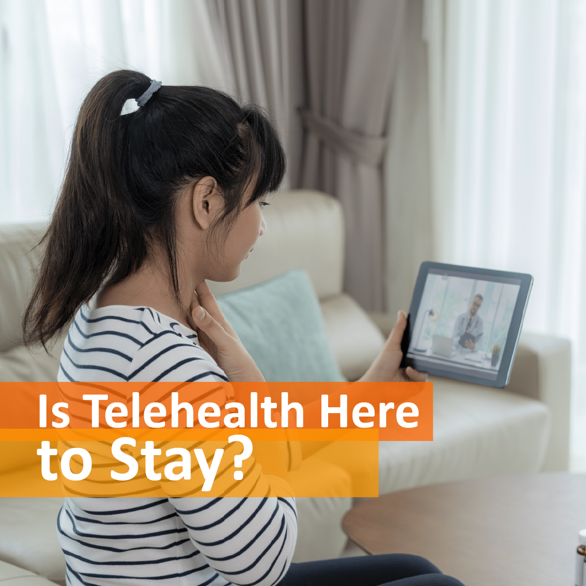 Is Telehealth Here to Stay?