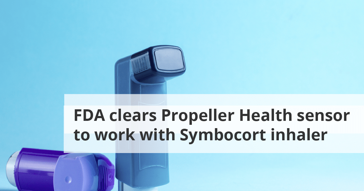 FDA clears Propeller Health sensor to work with Symbocort inhaler